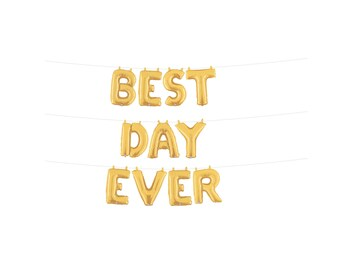 Best Day Ever Balloon, Wedding Balloons, Engagement Balloons
