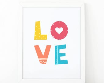 Love print, Colorful print, Nursery wall art, Kids room decor, Nursery decor, kids room wall decor, nursery print, Quote print, printable