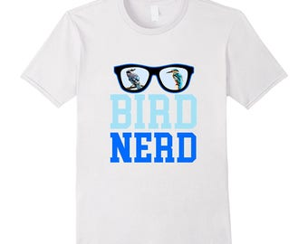 Funny Bird Shirt - Birding T Shirt - Bird Lover Gift Idea - Bird Watching Top - Bird Watcher Tee - Bird Nerd