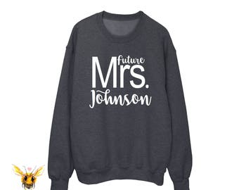 Future Mrs | Mrs Sweater | Future Mrs Shirt | Mrs Shirt | Mrs Tee Shirt | Bachelorette Party | Bachelorette Sweatshirt | Bride Sweatshirt