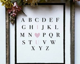 I Love You - Alphabet - Painred Sign