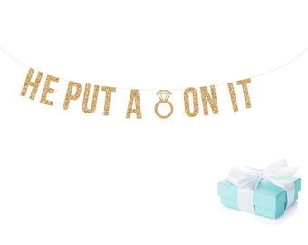 He Put A Ring On It. Wedding Bachelorette Banner | Bachelorette Sign Bachelorette Party Decorations Bridal Shower Gold Glitter Letters