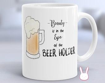Funny Beer Mug - Beer Coffee Mug - Beer Lover Mug - Beer Gift - Beer Gifts - Beer Glass - Craft Beer Gifts - This Might Be Beer