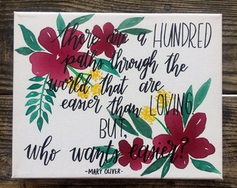 Mary Oliver floral quote canvas