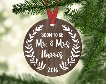 Engagement Ornament Engagement Gift First Christmas Engaged Ornament Christmas Ornaments Engaged Personalized Christmas Ornament Wood Year