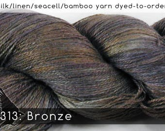 DtO 313: Bronze (a RavensWing color) on Silk/Linen/Seacell/Bamboo Yarn Custom Dyed-to-Order