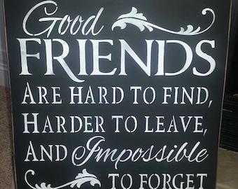 Good Friends Primitive Sign