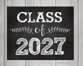 Class of 2027 - Back to School - Teacher Signs - First Day of School Sign- Teacher Signs