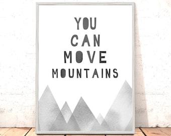 You Can Move Mountains Print Monochrome Tribal Nursery Art for Boys Room Nordic Woodland Nursery Art Scandi Nursery Art Grey Dr Seuss Art