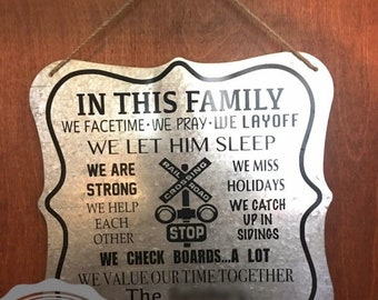 In this family...we Railroad sign