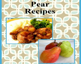 178 Pear Recipes E-Book Cookbook Digital Download