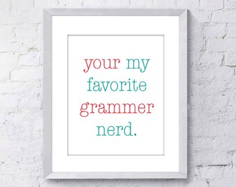 Funny Art Print - Grammar Nerd Art - Funny Nerd Print - 8x10