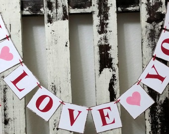 Wedding Banner Valentine Banner Garland I Love You Shabby Chic Red And Pink Banner Valentine Garland  Romantic Banner Wedding Prop Garland