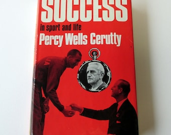 Success in Sport and Life. Rare Book by Percy Cerutty, Australian Running Coach Who Coached Athlete Herb Elliott to an Olympic Gold Medal.