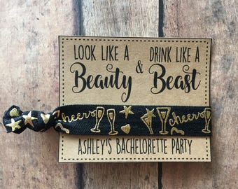 Bachelorette party Favors personalized ,bachelorette hair tie favors ,look like a Beauty drink like a Beast