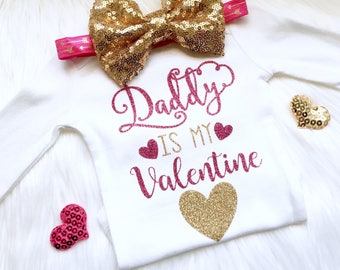 Daddy Is My Valentine, daddy's girl, Valentine's Day, bodysuit, hearts, newborn, first Valentine's Day, 1st Valentine's Day