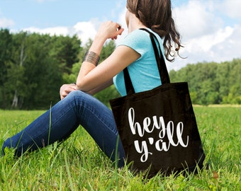 Hey Y'all // Southern Sayings // Casual Cotton Canvas Tote