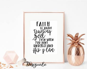 Quote Print - Faith is about trusting God