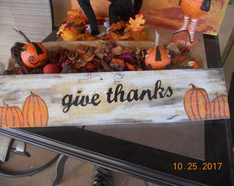 Wood Sign Give Thanks ~~ Give Thanks
