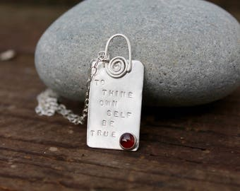 To Thine Own Self Be True. Shakespeare Necklace Sterling silver. Shakespeare poems birthstone Hand stamped. Quote. Ultra violet. Garnet