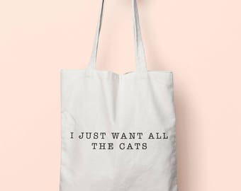 I Just Want All The Cats Tote Bag Long Handles TB1838