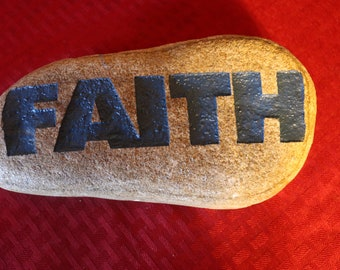 "Deeply Etched River Rock ""Faith"""