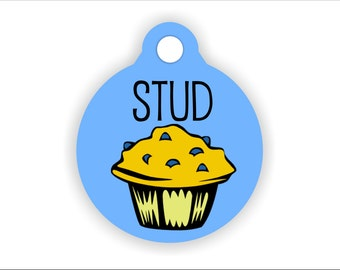 Stud Muffin Pet Tag, Funny Dog Collar Badge, Unique Cat Tag, Customizable Pet Present, Double-Sided Collar Accessory, Furbaby Gift