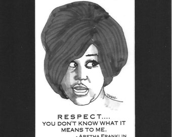 """Aretha Franklin - """"RESPECT...you don't know what it means to me."""""""