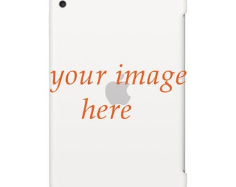 Custom iPad case iPad Pro 9.7 inch case iPad Air 2 case iPad Air case iPad Pro 12.9 case iPad Mini 4 case iPad Mini case art hard own design