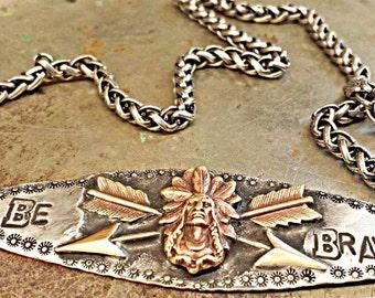 Be Brave.... necklace!