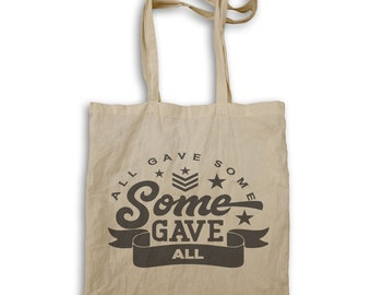 All gave some some gave all Tote bag v944r