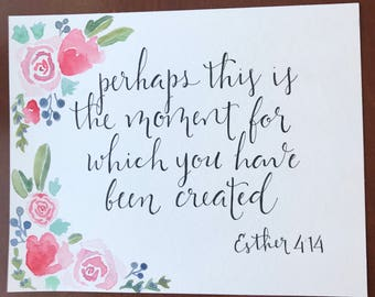 Ester 4:14 Bible Verse Painting/Lettering Watercolor