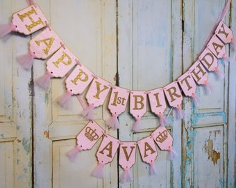 Happy 1st Birthday Banner, Girls Name Banner with Crowns Optional, Embossed Pink and Gold Banner with Tulle Girls First Birthday Decorations