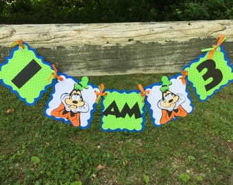Goofy I am 1 banner. High Chair Banner You Choose Colors