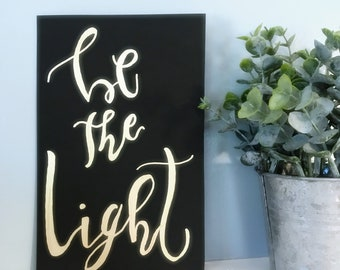 Be the Light Gold and Black Calligraphy Painting