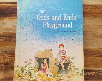 The Odds and Ends Playground, 1970, Norah Smaridge, Pat Porter, vintage kids book