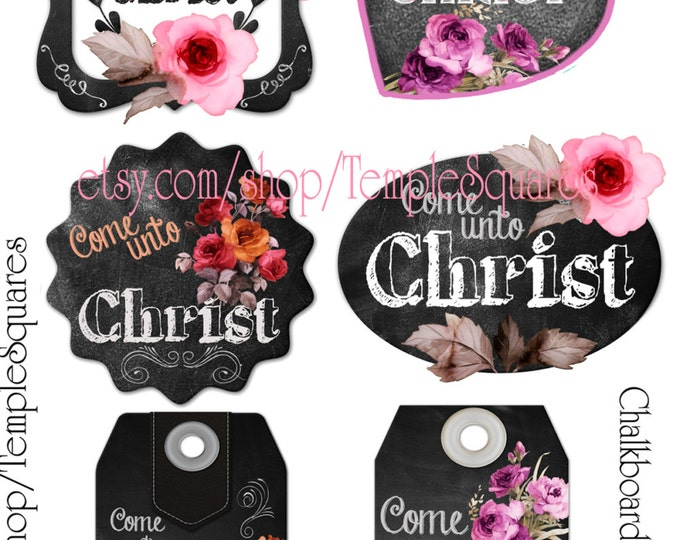 Printable Digital Download Files for Chalkboard and Roses Style Gift Tags or Labels Come Unto Christ Young Women Relief Society Primary YW