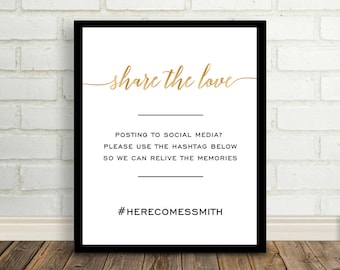 Wedding Hashtag Sign, Share the Love Sign, Gold hashtag sign, Social media sign, Tag photos sign printable, Printable hashtag sign, Gold