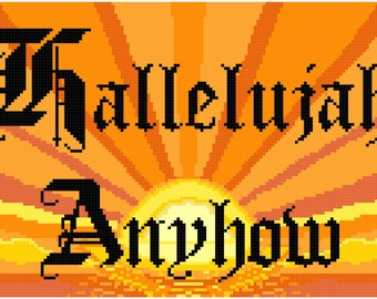 Counted Cross Stitch Pattern Hallelujah Anyhow