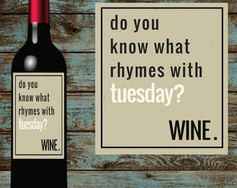 Funny Wine Labels. DYI gifts for the wine lover in your life. Tuesday!