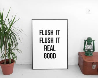 Printable Quote, Bathroom Wall Decor, Bathroom Wall Art Print, Laundry Room, Bathroom Art, Bathroom Decor, Printable Art, Flush It Real Good