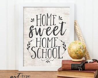 Home Sweet Home School Sign Print INSTANT DOWNLOAD 8x10 Printable Homeschool Gifts Wall Art Charlotte Mason Farmhouse Naturalist Decor