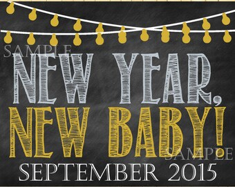 New Year's Pregnancy Announcement New Year Pregnancy Reveal New Year New Year Baby Chalkboard Announcement