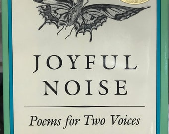 Joyful Noise, Poems for Two Voices by Paul Fleischman, Illustrated by Eric Beddows, A Charlotte Zolotow Book, Harper & Row, Publishers, 1988