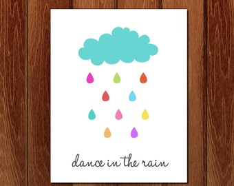 Dance in the rain printable nursery art, Instant Download
