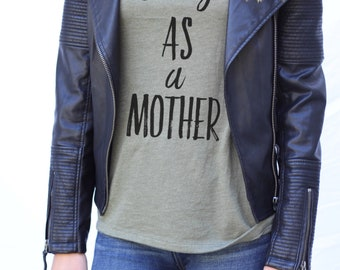 "Women's Fashion Graphic Tee ""Strong As A Mother""/Mother's day t-shirt/Mother's day gift/gift for mom"