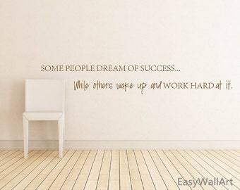 Success Wall Decal, Success Quote Wall Art, Success Wall Decor, Don't Dream Of Success, Work Hard At It. Success Wall Quote Stickers #Q153