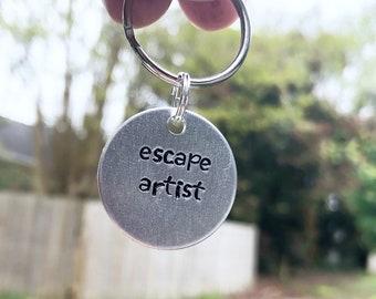 Escape Artist Dog Tag - Funny Dog Tag - Dog ID Tag - Dog Tag - Pet Tag - Funny Pet Tag - Funny Dog ID Tag - Custom Dog Tag