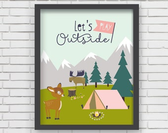 Let's Play Outside Camping Home Decor Nursery Wall Art Print - Let's Play Outside Print - 8x10 or 11x14