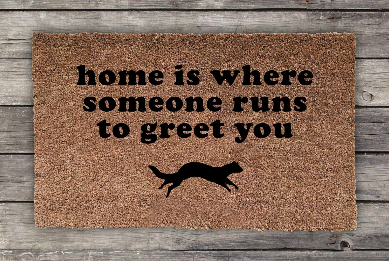 Home Is Where Someone Runs To Greet You Doormat Ferret